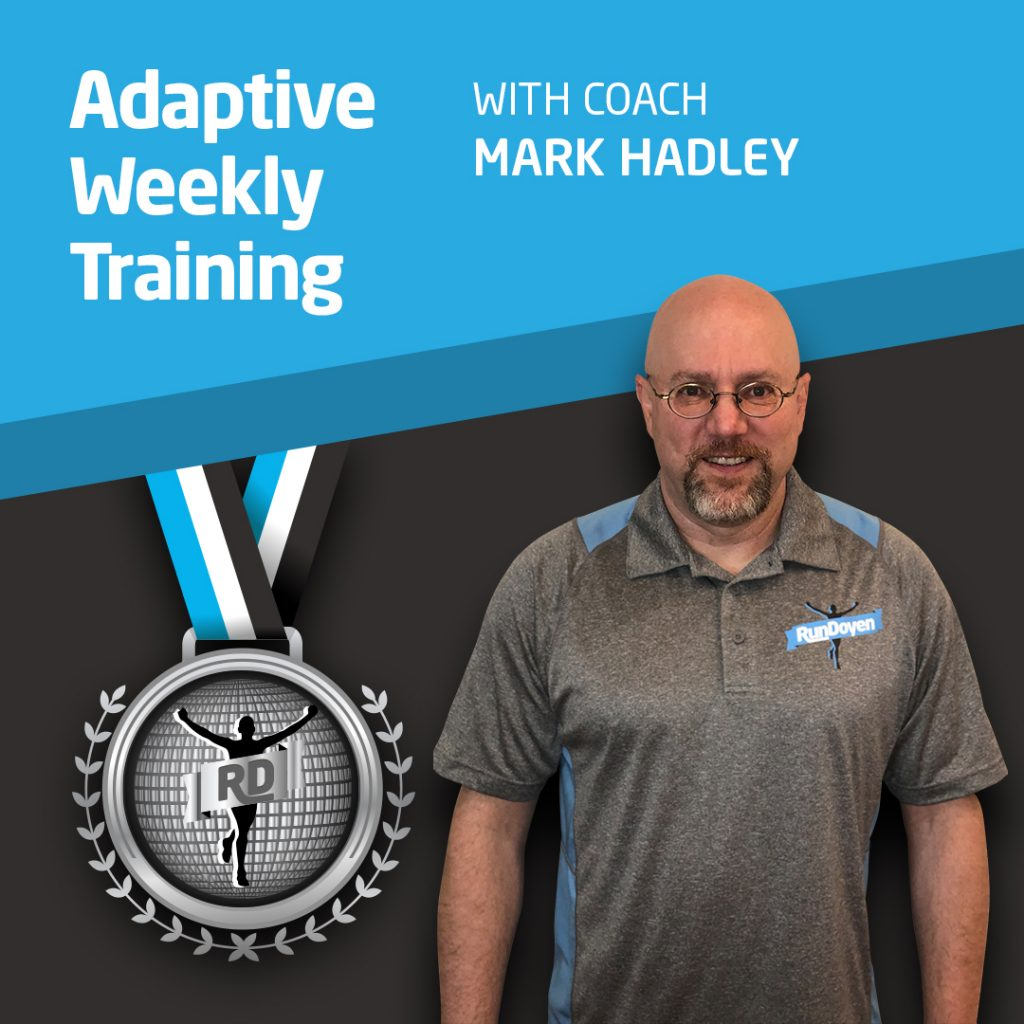 Adaptive Weekly Training with Running Coach Mark Hadley