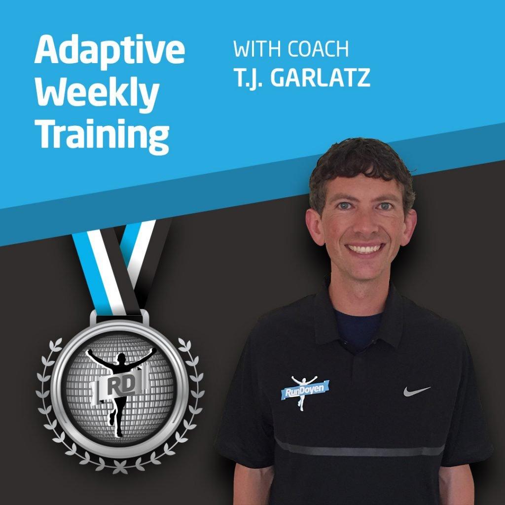 Adaptive Weekly Training with Running Coach T.J. Garlatz