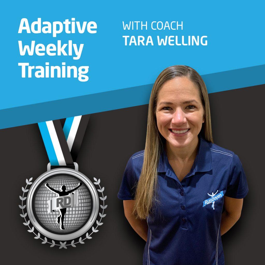 Adaptive Weekly Training with Running Coach Tara Welling